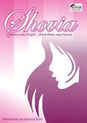 Shovia: waktu yang singkat untuk rindu yang panjang