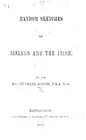 Random Sketches of Ireland and the Irish