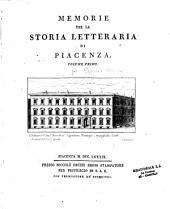 Memorie per la storia letteraria di Piacenza...Cristoforo Poggiali