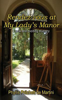 Rendez-Vous at My Lady's Manor
