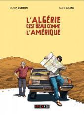 L'Algérie c'est beau comme l'Amérique: Volume0