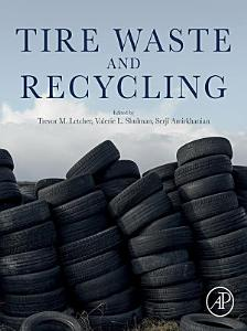 Tire Waste and Recycling