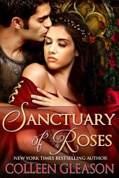 Sanctuary of Roses: The Medieval Herb Garden Series: Book 3