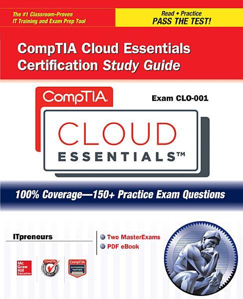 CompTIA Cloud Essentials Certification Study Guide  Exam CLO 001