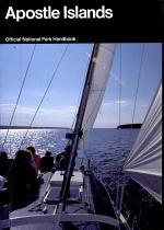 Apostle Islands: A Guide to Apostle Islands National Lakeshore, Wisconsin