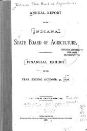 Annual Report of the State Board of Agriculture for the Year Ending Oct. 31, ... to the Governor: Financial exhibit