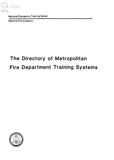 The Directory of Metropolitan Fire Department Training Systems PDF
