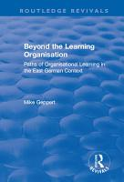 Beyond the Learning Organisation  Paths of Organisational Learning in the East German Context PDF
