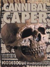 Cannibal Caper