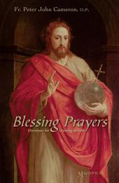 Blessing Prayers: Devotions for Growing in Faith