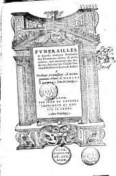 Funerailles & diuerses manieres d'enseuelir des Rommains, Grecs, et autres nations, tant anciennes que modernes