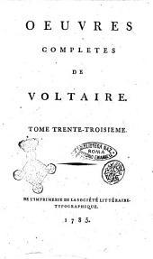 Oeuvres completes de Voltaire. Tome premier [-quatre-vingt-douzieme]: °Melanges historiques. Tome 3.!, Volume33