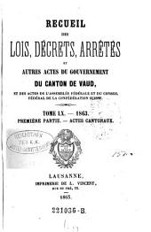 Recueil des lois, decrets et autres actes du gouvernement du canton de Vaud, et des actes de la diete helvetique qui concernant ce canton: Volume60