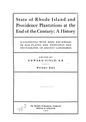 State of Rhode Island and Providence Plantations at the End of the Century: A History, Volume 2
