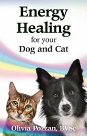 Energy Healing for Your Dog and Cat