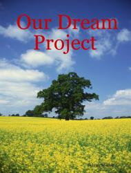 Our Dream Project Book PDF