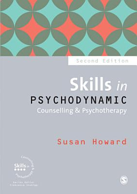 Skills in Psychodynamic Counselling   Psychotherapy