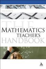 The Mathematics Teacher's Handbook