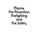 Marine Fire Prevention  Firefighting and Fire Safety PDF
