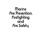 Marine Fire Prevention Firefighting And Fire Safety