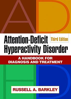 Attention Deficit Hyperactivity Disorder  Third Edition PDF