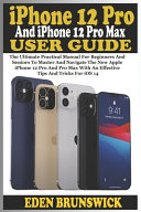IPhone 12 Pro And IPhone 12 Pro Max User Guide