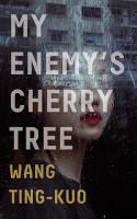 My Enemy s Cherry Tree PDF