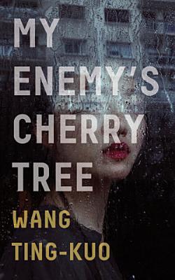 My Enemy s Cherry Tree