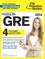 Cracking the GRE with 4 Practice Tests  2014 Edition PDF