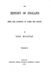 The History of England: From the Accession of James II.