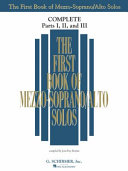 The First Book of Mezzo-Soprano/Alto Solos: Complete, Parts 1-3