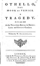 Othello, the Moor of Venice: A Tragedy ...