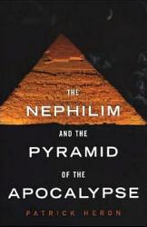 The Nephilim And Pyramid Of Apocalypse Book PDF