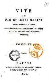 Vite de' piu celebri marini. Prima versione italiana considerevolmente accresciuta di altre vite che mancano all'originale francese [Michele d'Urso!: 6