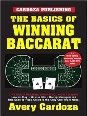 The Basics of Winning Baccarat