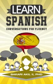 Learn Spanish: Conversations for Fluency