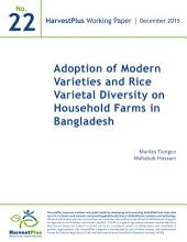 Adoption of modern varieties and rice varietal diversity on household farms in Bangladesh