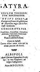 Satyra in Eubulum Theosdatum Sarckmasium, totius Europae famigeratissimum Magistellulum et Satyricum, nugas iam in Parnasso vendentem