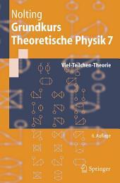 Grundkurs Theoretische Physik 7: Viel-Teilchen-Theorie, Ausgabe 6