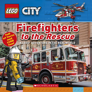 Firefighters to the Rescue  LEGO City Nonfiction