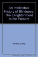 An Intellectual History of Blindness