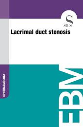 Lacrimal duct stenosis