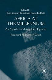 Africa at the Millennium: An Agenda for Mature Development