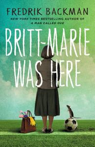 Britt Marie Was Here Book