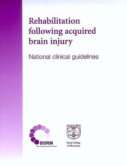 Rehabilitation Following Acquired Brain Injury PDF