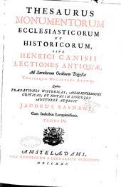 Thesaurus monumentorum ecclesiasticorum et historicorum: Volume 4