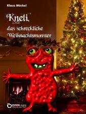 Kneli, das schreckliche Weihnachtsmonster