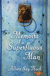 Memoirs of a Superfluous Man