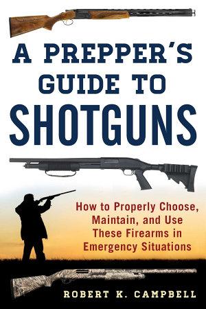 A Prepper s Guide to Shotguns