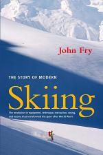The Story of Modern Skiing